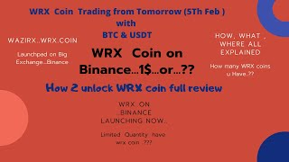 Wazirx coin now trade @ Binance in BTC & USD ,  WRX Launched