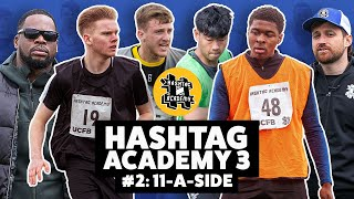 HASHTAG ACADEMY S3E2: 11-A-SIDE TOURNAMENT