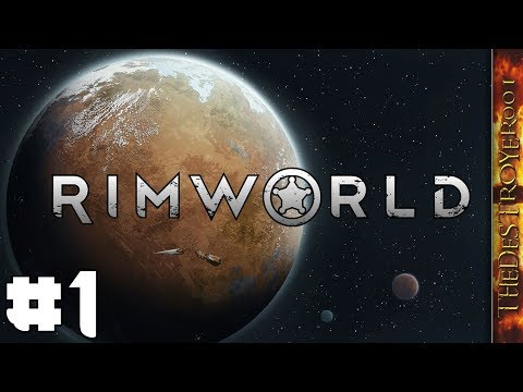 RimWorld | First Time Rimming! #1 [Mar. 10, 2019]