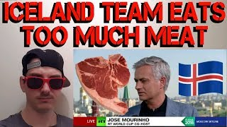 ICELAND FOOTBALL TEAM WILL LOSE CUZ JOSÉ MOURINHO SAYS THEY'VE BEEN EATING A LOT OF MEAT
