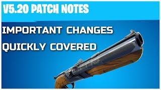 Important Changes: What Patch Notes you NEED to Know! Fortnite 5.2 Update