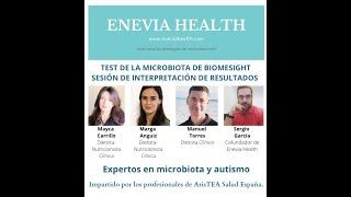 SESION DE INTERPRETACION DEL TEST DE MICROBIOTA BIOMESIGHT- Especial Autismo