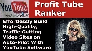 Profit Tube Ranker Bonus - A Bonus for Profit Tube Ranker