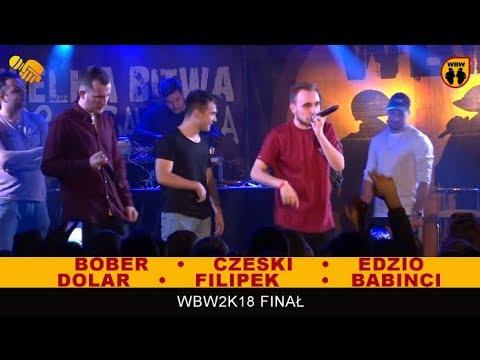 Bober, Edzio, Filipek, Czeski, Dolar 🎤 WBW 2018 🎤 Finał  - Freestyle Show