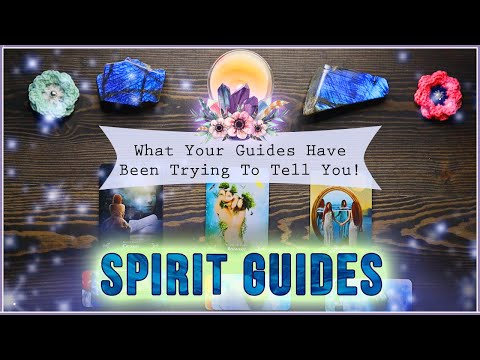 What Your Spirit Guides Have Been Trying To Tell You PICK A CARD Reading | Message From Guides