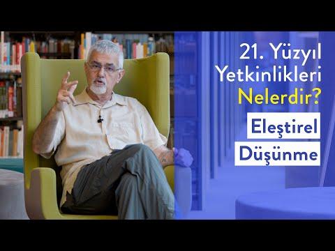 Prof. Dr. Erhan Erkut / 21. Yüzyıl Yetkinlikleri - Eleştirel Düşünme