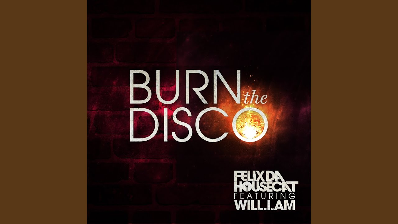 Burn The Disco (Clean Radio Edit)