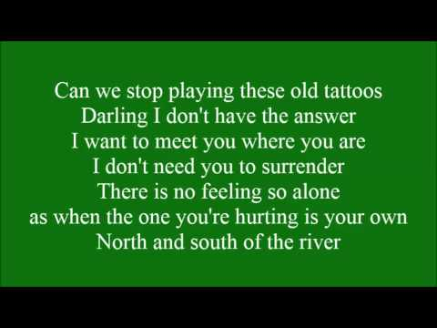 North and South of the River with lyrics