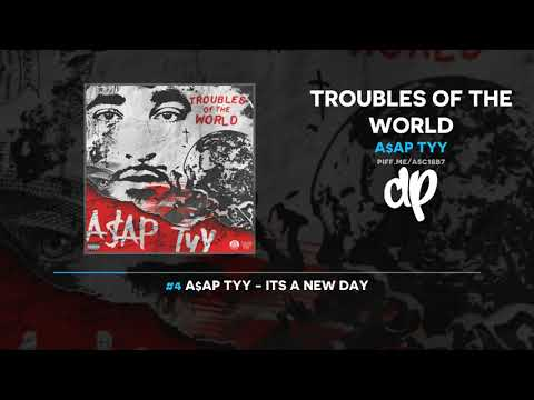 A$AP TyY - Troubles Of The World (FULL MIXTAPE + DOWNLOAD)