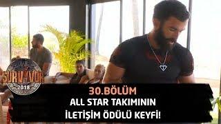 All Star takımının iletişim ödülü keyfi! | 30. Bölüm | Survivor 2018