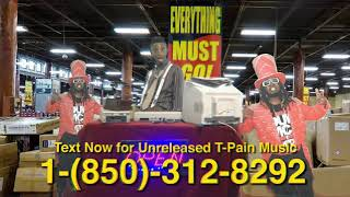 """T-Pain Releases """"Everything Must Go"""" (Vol. 1) Starring Funny Mike"""