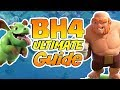 BH4 Guide: Upgrade Plan, Base Build, Troops & Army