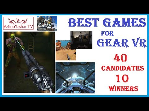 Best Gear VR games ever! - Top 10 Samsung Gear VR 2017 games and experiences