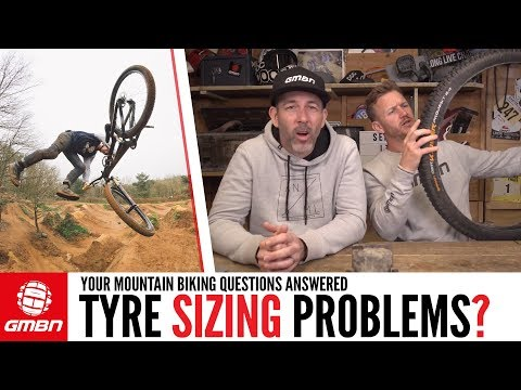 Tyre Sizing Problems & Mountain Bike Kit Choices | Ask GMBN Anything About Mountain Biking