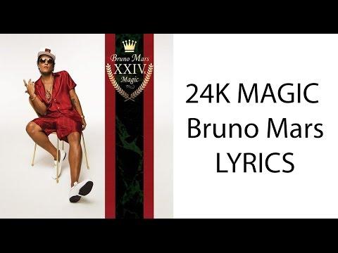 24K Magic - Bruno Mars - Lyrics