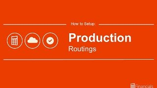 How to Set up Production Routings