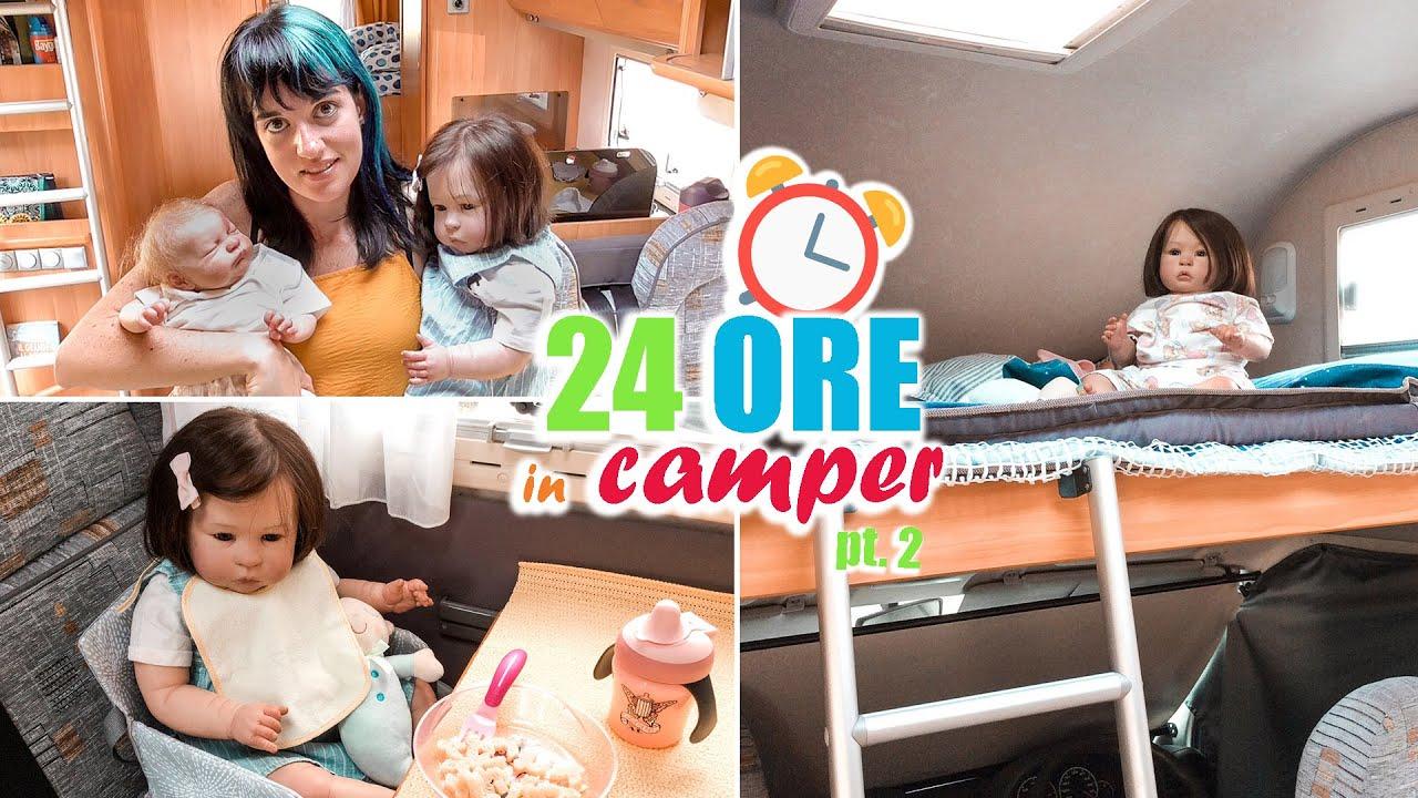 24 ORE in CAMPER #2 con Matilde e Bluebelle   Parte 2/2