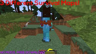 3 Survival Maps with different tweaks on Minecraft!