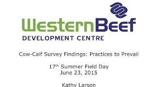 WBDC - 2015 Field Day - Larson - Cow-Calf Survey Results