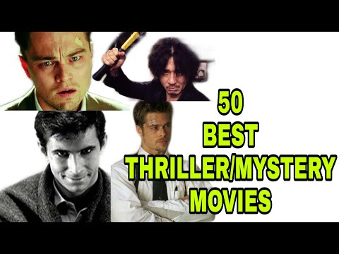 50 BEST THRILLER/MYSTERY MOVIES YOU SHOULD WATCH