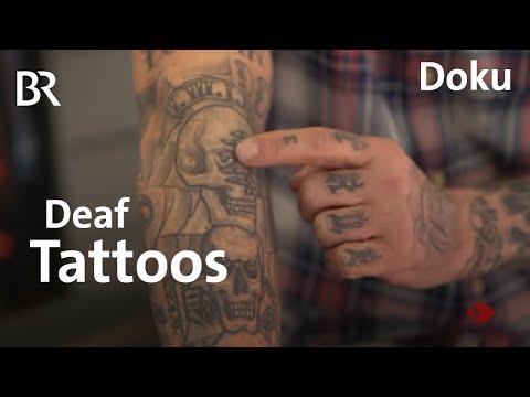 Tattoos - Unter die Haut  ...   Deaf Tattoos   Sehen statt Hören   BR Fernsehen