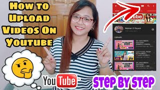 HOW TO UPLOAD VIDEOS ON YOUTUBE STEP BY STEP (TAGALOG)