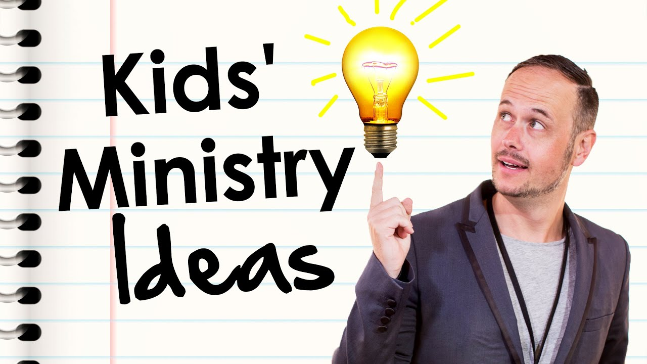 how to come up with children u0027s ministry ideas u2014 dave wakerley
