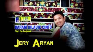 Jerry Aryan - Karam Dilauik Cinto