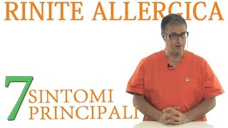 Rinite allergica sintomi - Ecco i 7 sintomi principali