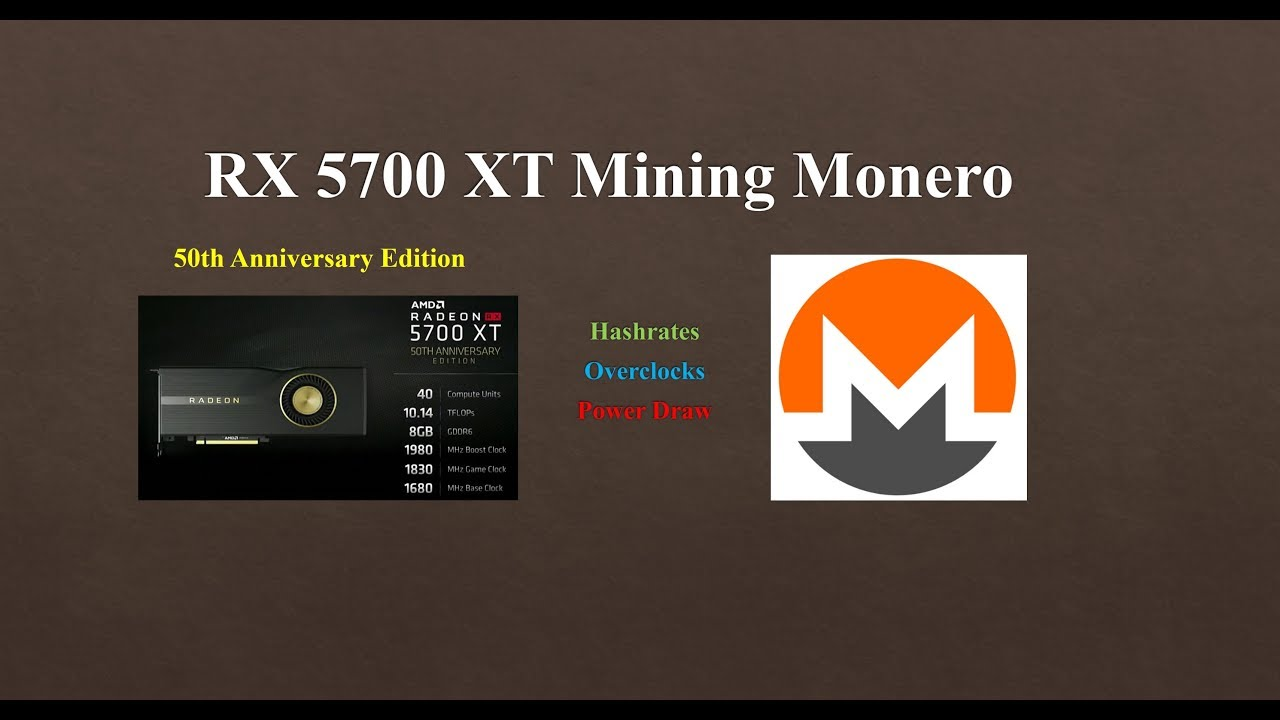 RX 5700 XT - Mining Monero