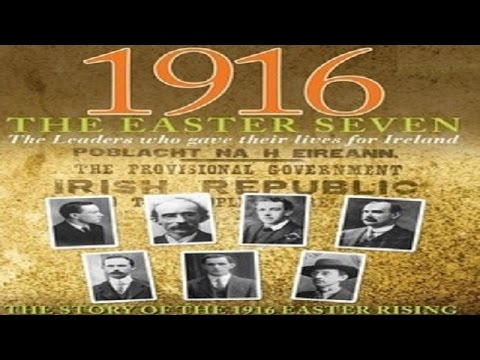 1916 - The Easter Seven