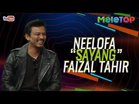 """Berani Neelofa panggil Faizal Tahir """"Sayang""""  Faizal Tahir & Akim Ahmad  MeleTOP  Neelofa & Nabil"""