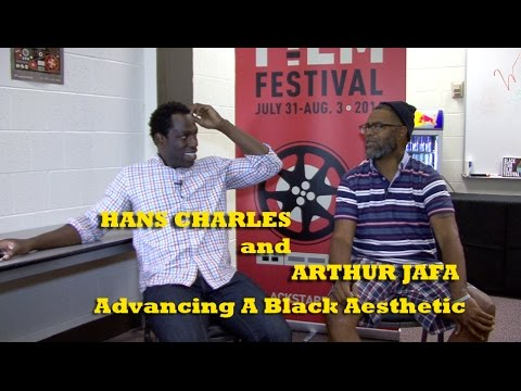 Arthur Jafa and Hans L. Charles - On Advancing A Black Aesthetic