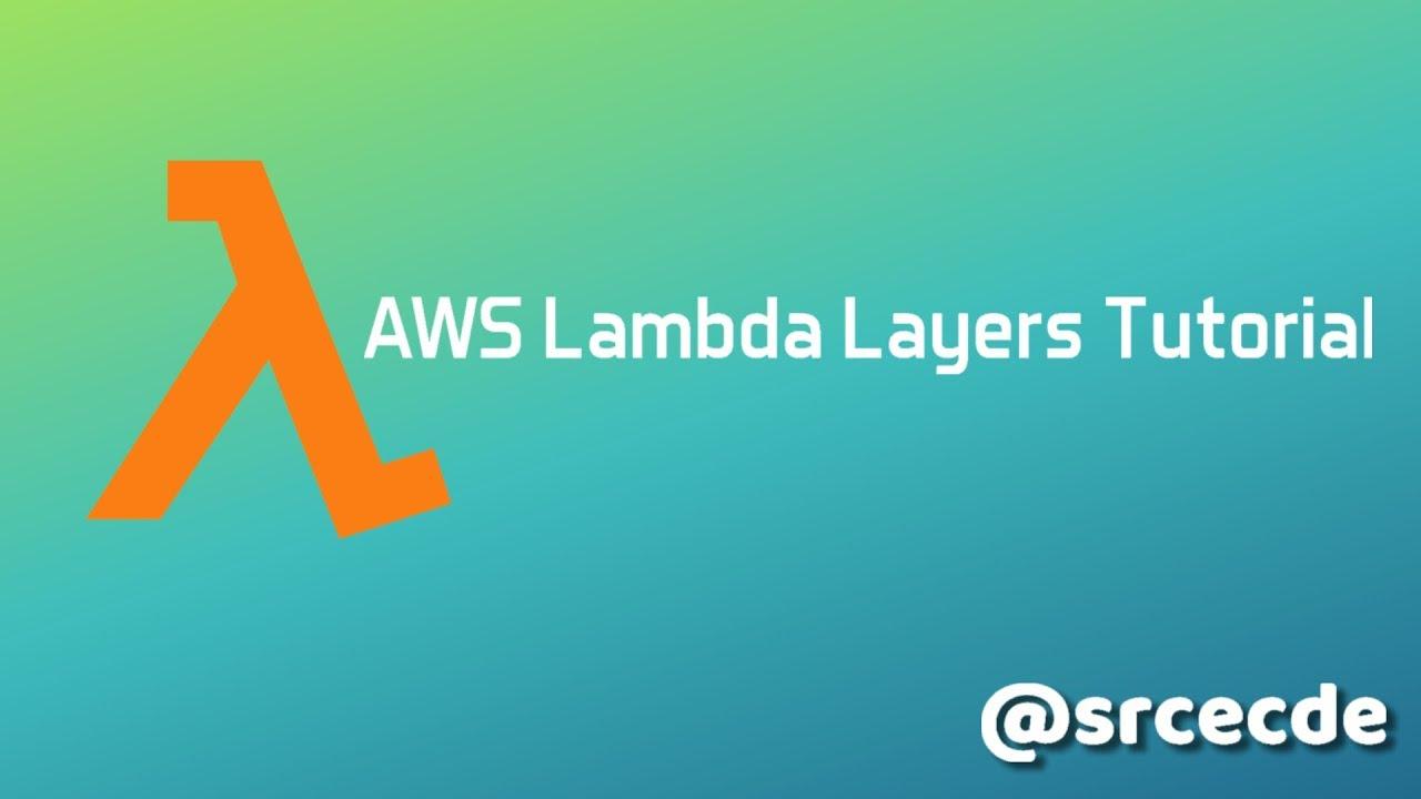 AWS Lambda Layers Tutorial