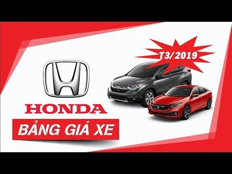 [MỚI] Bảng Giá Xe ô Tô Honda Cập Nhật Mới Nhất Tháng 3/2019, Cực Nhiều Khuyến Mại