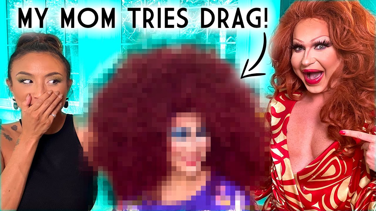 DRAG MAKEOVER: My Mom Becomes a Drag Queen for a Day