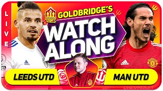 LEEDS UNITED VS MANCHESTER UNITED With Mark GOLDBRIDGE LIVE