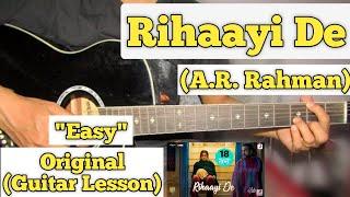 Rihaayi De - A.R. Rahman | Guitar Lesson | Easy Chords | (Mimi)
