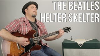 """How to Play """"Helter Skelter"""" by The Beatles - Guitar Lesson"""