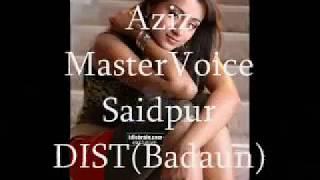 Azez Master voice siadpur