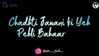 KAJRA MOHABBAT WALA Lyrical Video | Whatsapp Status