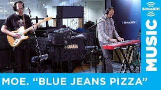 moe. Performs Blue Jeans Pizza (Live at SiriusXM)