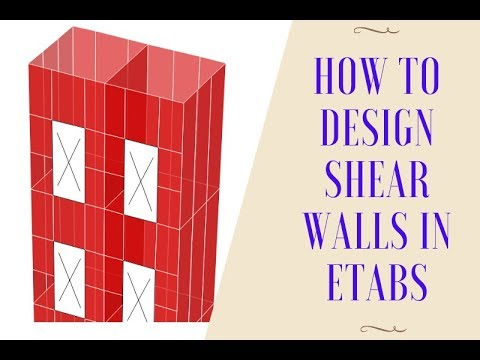 How To Design Shear Walls In Etabs Youtube