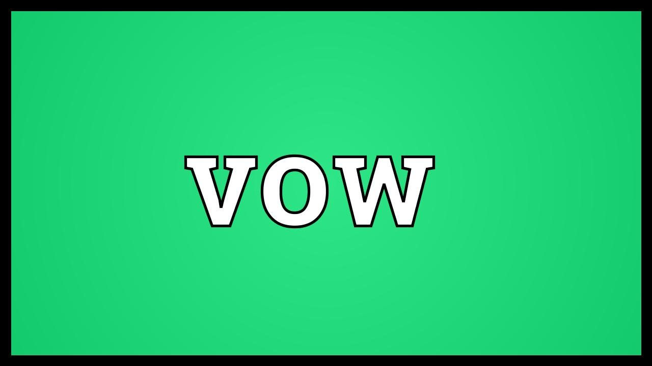 Vow Meaning