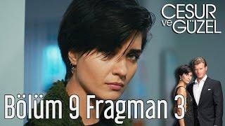 Cesur ve Güzel 9. Bölüm 3. Fragman