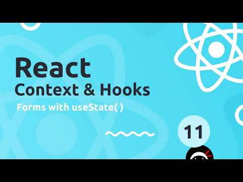 React Context & Hooks Tutorial #11 - useState with Forms thumbnail