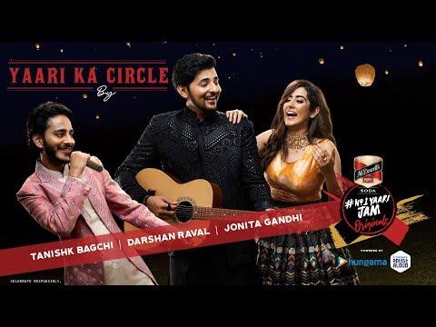 yaari-ka-circle-|-tanishk-bagchi-i-darshan-raval-|-jonita-gandhi