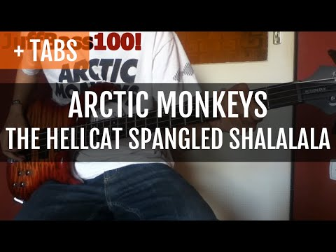 [100!] Arctic Monkeys - The Hellcat Spangled Shalalala (Bass Cover with TABS!)