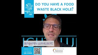 Worldchefs Podcast: World On a Plate - Ep.46 The Big Picture on Food Waste with Benjamin Lephilibert