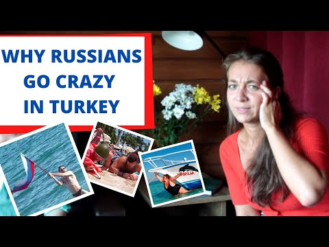 WHY RUSSIANS GO CRAZY IN TURKEY: A TYPICAL RUSSIAN TOURIST